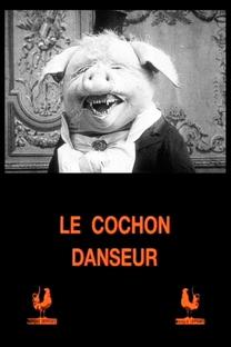 O Porco Dançarino - Poster / Capa / Cartaz - Oficial 1