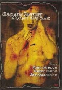 Orgasm Torture in Satan's Rape Clinic - Poster / Capa / Cartaz - Oficial 1