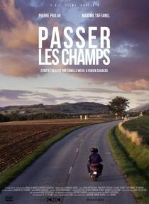 Passer Les Champs - Poster / Capa / Cartaz - Oficial 1