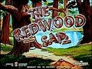 Os Trabalhadores da Floresta (The Redwood Sap)