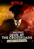 ReMastered: O Diabo na Encruzilhada (ReMastered: Devil at the Crossroads)