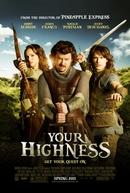 Sua Alteza? (Your Highness)