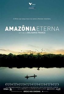 Amazônia Eterna - Poster / Capa / Cartaz - Oficial 1