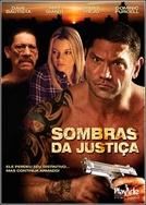 Sombras da Justiça (House of the Rising Sun)