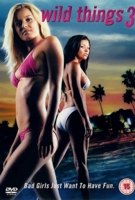Garotas Selvagens 3 - Poster / Capa / Cartaz - Oficial 1