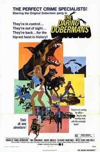 A Volta da Gangue dos Dobermans - Poster / Capa / Cartaz - Oficial 1