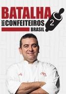 Batalha dos Confeiteiros: Brasil (2ª Temporada)