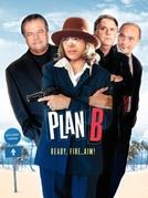 Plano B (Plan B)