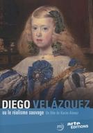 Diego Velázquez - Realismo Selvagem (Diego Velázquez ou le Realisme Sauvage)