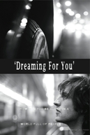 Dreaming for You (Dreaming for You)