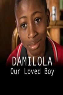 Damilola, Our Loved Boy - Poster / Capa / Cartaz - Oficial 1