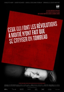 Those Who Make Revolution Halfway Only Dig Their Own Graves - Poster / Capa / Cartaz - Oficial 1