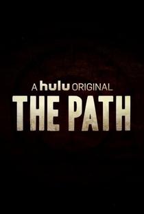The Path (1ª Temporada) - Poster / Capa / Cartaz - Oficial 2