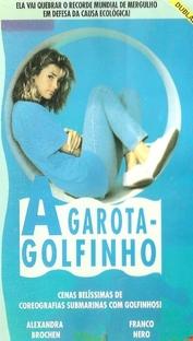 A Garota-Golfinho - Poster / Capa / Cartaz - Oficial 1