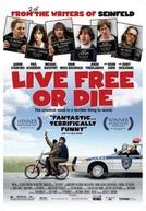 Viva Livre ou Morra (Live Free or Die)