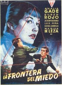 La Frontera del Miedo  - Poster / Capa / Cartaz - Oficial 1