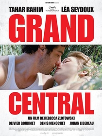 Grand Central - Poster / Capa / Cartaz - Oficial 1