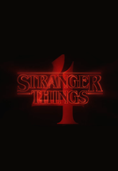 Stranger Things (4ª Temporada) (Stranger Things (Season 4))