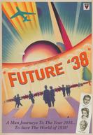Future '38 (Future '38)