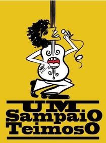 Um Sampaio Teimoso - Poster / Capa / Cartaz - Oficial 1
