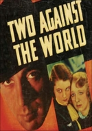 Two Against the World (Two Against the World)