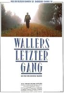 A Última Ronda de Waller (Wallers Letzter Gang)