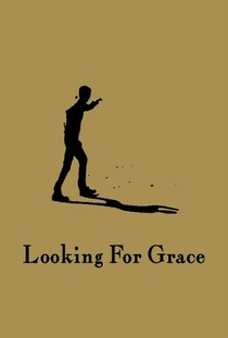 Looking for Grace - Poster / Capa / Cartaz - Oficial 2