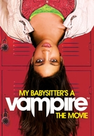 Minha Babá é Uma Vampira: O Filme (My Babysitter's a Vampire)