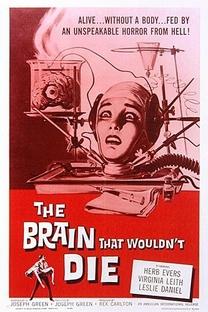 O Cérebro Que Não Queria Morrer - Poster / Capa / Cartaz - Oficial 1
