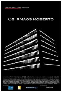 Os Irmãos Roberto - Poster / Capa / Cartaz - Oficial 1