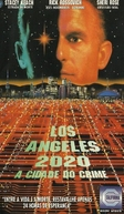 Los Angeles 2020 - A Cidade do Crime (New Crime City)