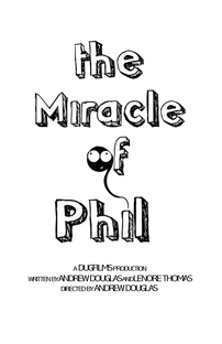 Miracle of Phil - Poster / Capa / Cartaz - Oficial 1