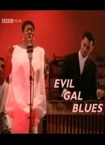 Dinah Washington: Evil Gal Blues - Poster / Capa / Cartaz - Oficial 1