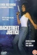 Justiça Mortal (Backstreet Justice)