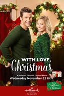 With Love, Christmas (With Love, Christmas)