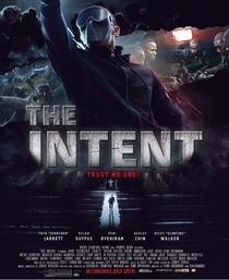 The Intent - Poster / Capa / Cartaz - Oficial 1