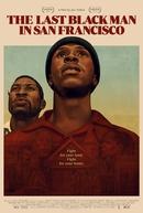 The Last Black Man in San Francisco (The Last Black Man in San Francisco)