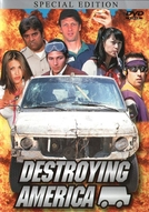 Destroying America (Destroying America)