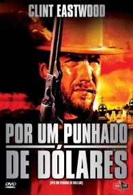 Por um Punhado de Dólares - Poster / Capa / Cartaz - Oficial 6