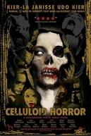 Celluloid Horror (Celluloid Horror)