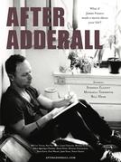 After Adderall (After Adderall)
