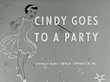 Cindy Goes to a Party
