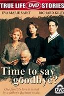 Conflito em Família (Time to Say Goodbye?)