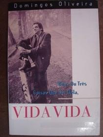 Vida Vida - Poster / Capa / Cartaz - Oficial 1