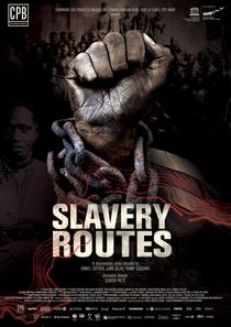Rotas da Escravidão - Poster / Capa / Cartaz - Oficial 1
