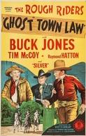O Mistério da Cidade Fantasma (Ghost Town Law)