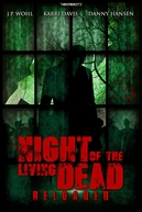 Night of the Living Dead: Reloaded (Night of the Living Dead: Reloaded)