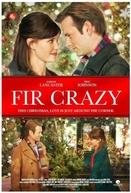 Fir Crazy  (Fir Crazy)