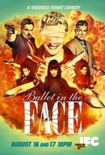 Bullet In The Face (1ª Temporada) - Poster / Capa / Cartaz - Oficial 1