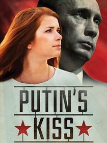 O Beijo de Putin - Poster / Capa / Cartaz - Oficial 1